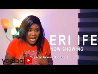 Eri Ife Latest Yoruba Movie 2021 Drama
