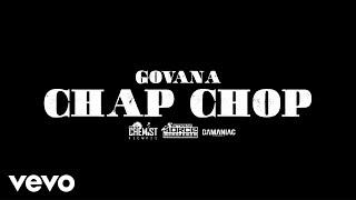 Govana – Chap Chop mp3 download