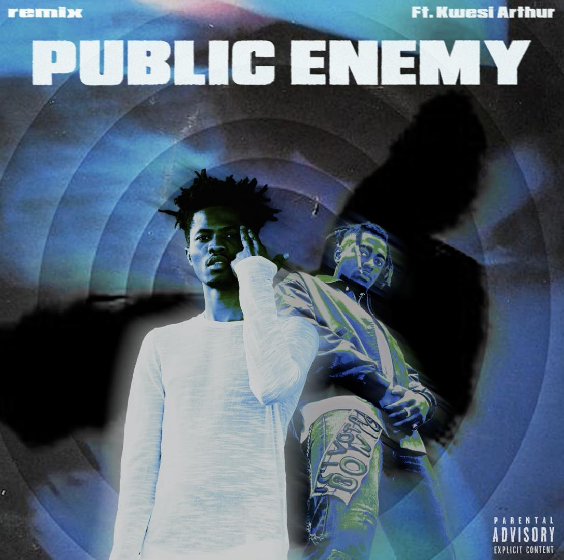 INFAMOUSIZAK – Public Enemy (Remix) Ft. Kwesi Arthur mp3 download
