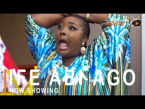Movie  Ife Abi Ago Latest Yoruba Movie 2021 Drama mp4 & 3gp download