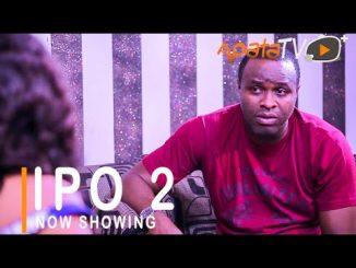 Ipo 2 (Position) Latest Yoruba Movie 2021 Drama