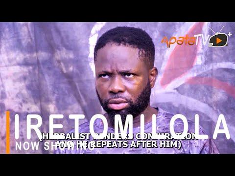Movie  Iretomilola Latest Yoruba Movie 2021 Drama mp4 & 3gp download