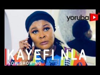 Kayefi Nla Latest Yoruba Movie 2021 Drama