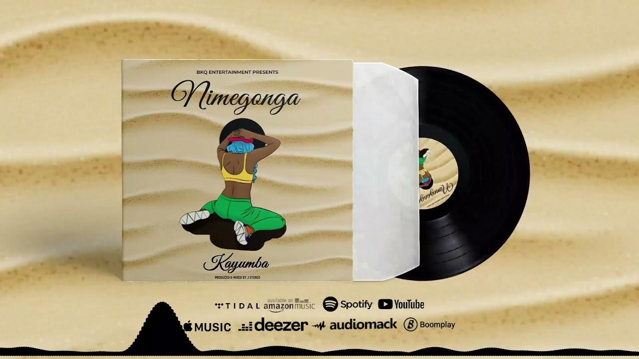 Kayumba – Nimegonga mp3 download