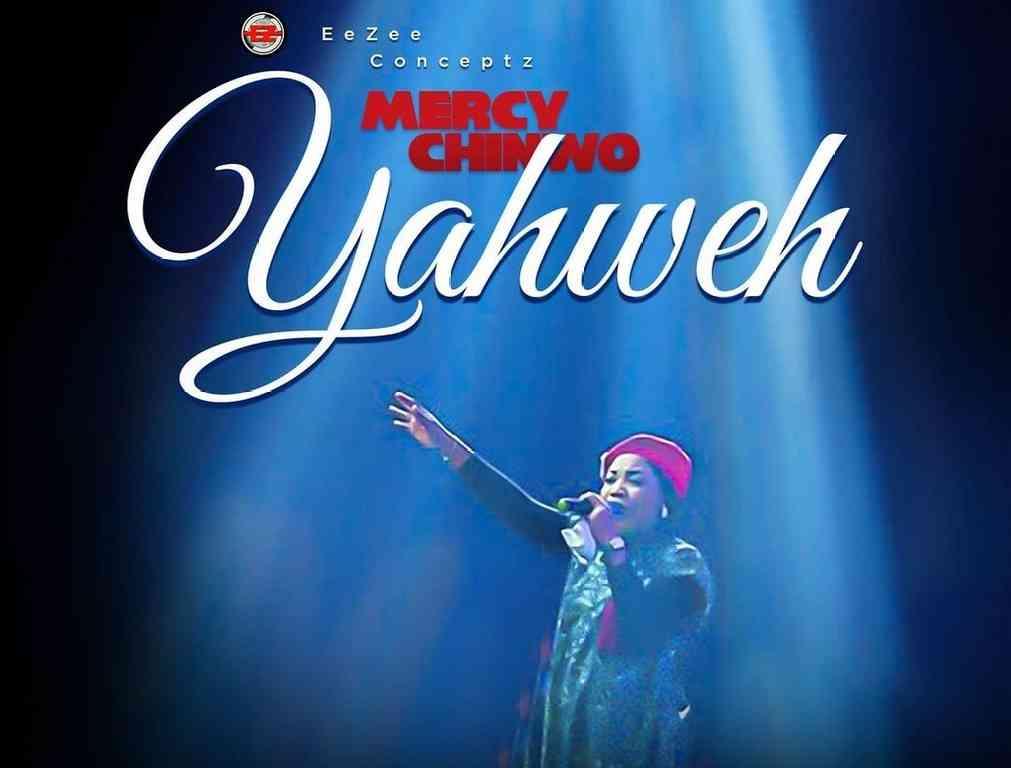 Mercy Chinwo – Yahweh mp3 download