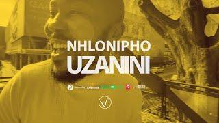 Nhlonipho – Uzanini mp3 download