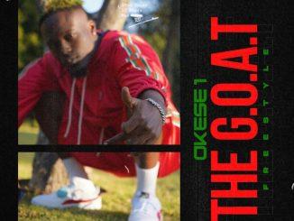 Okese1 – The Goat (Freestyle)