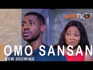 Omo Sansan Latest Yoruba Movie 2021 Drama