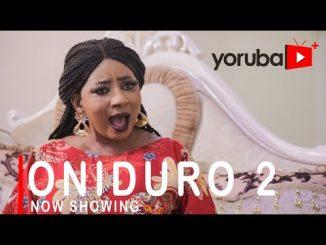 Oniduro 2 Latest Yoruba Movie 2021 Drama