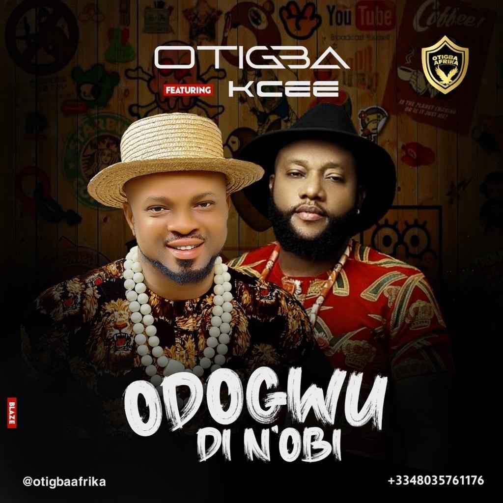 Otigba – Odogwu di N'obi Ft. KCee mp3 download