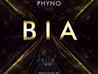 Phyno – Bia (Prod. by Masterkraft)