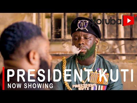 Movie  President Kuti Latest Yoruba Movie 2021 Drama mp4 & 3gp download