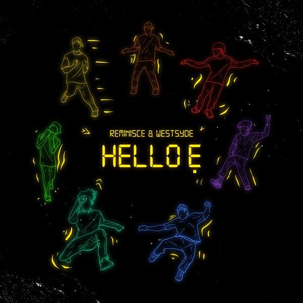 Reminisce – Hello E Ft. Westsyde mp3 download