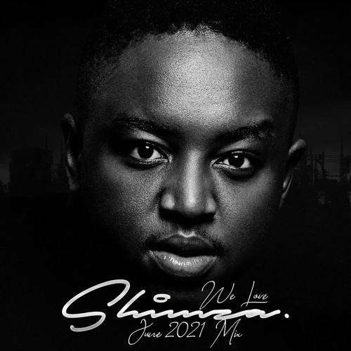 Shimza – We Love Shimza (June Mix 2021) mp3 download