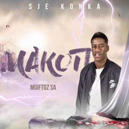 Sje Konka – Makoti Ft. Mgiftoz mp3 download