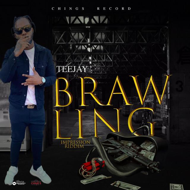 Teejay – Brawling mp3 download